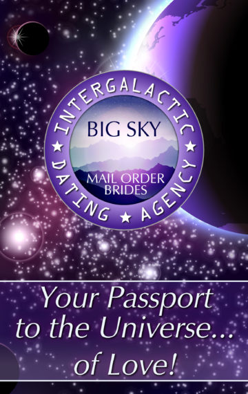Big Sky Alien Mail Order Brides