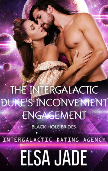 The Intergalactic Duke's Inconvenient Engagement