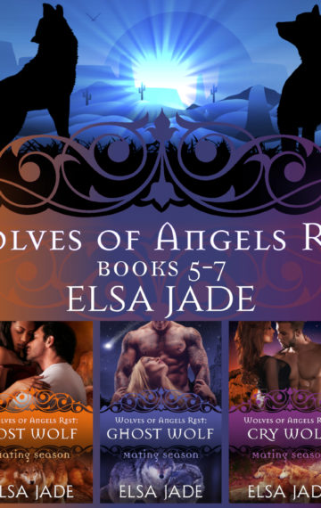 Wolves of Angels Rest: Books 5-7 Box Set Collection
